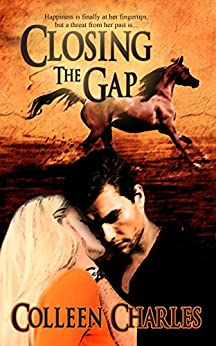 Closing The Gap (Dangerous Pasts Book 1) by [Charles, Colleen]