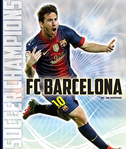 FC Barcelona (Soccer Champions) por Jim Whiting
