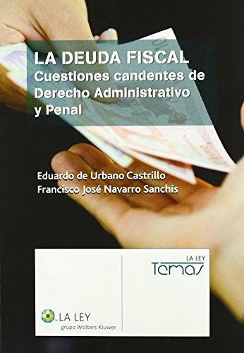 Deuda fiscal, la de Eduardo De Urbano Castrillo (17 nov 2009) Tapa blanda