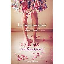 La lista dei miei desideri (Italian Edition)