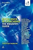 Excellence in Coaching: The Industry Guide 2nd (second) Edition (2010)