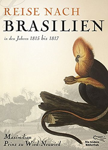 Download Reise nach Brasilien in den Jahren 1815 bis 1817