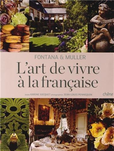 Art de vivre à la Française par Karine Socquet
