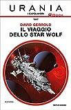 Il viaggio dello Star Wolf (Urania)