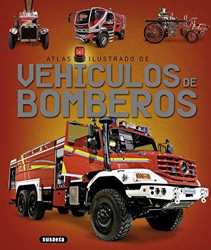 Vehículos de bomberos (Atlas Ilustrado)