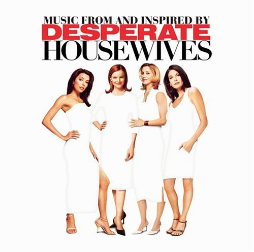 Music From and Inspired By Desperate Housewives by Idina Menzel (2005-09-20)