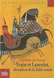 Yvain et Lancelot, chevaliers de la Table Ronde