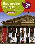 Education civique 3e : Manuel �l�ve