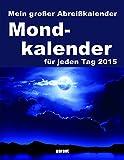 Abreißkalender - Mond 2015