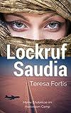Lockruf Saudia: Meine Erlebnisse im Hostessen-Camp