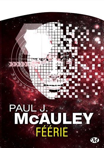 Féerie par Paul J. Mcauley