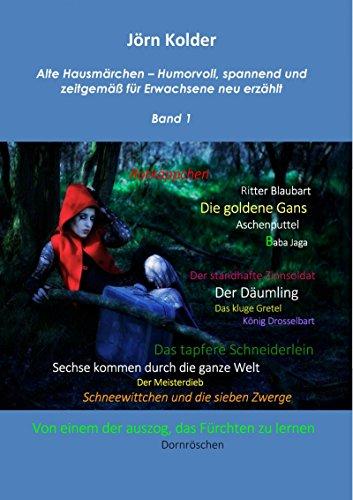 alte-hausmarchen-humorvoll-spannend-und-zeitgemass-fur-erwachsene-neu-erzahlt-band-1-german-edition