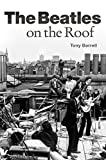 The Beatles On The Roof (Book About Music): Noten, Buch
