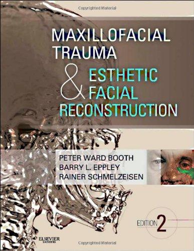 Maxillofacial Trauma and Esthetic Facial Reconstruction, 2e