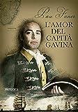 L'amor del capità Gavina (Papers de Fortuna, Band 45)