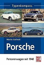 Porsche: Personenwagen seit 1948
