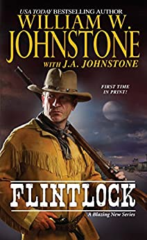Flintlock by [Johnstone, William W., Johnstone, J.A.]
