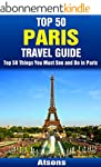 Top 50 Things to See and Do in Paris...