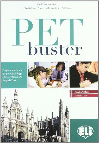 PET Buster. Student's Book (+  CD) (Certificazioni)