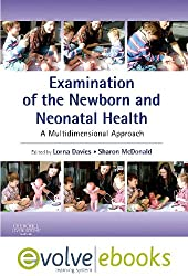 Examination of the Newborn and Neonatal Health: A Multidimensional Approach: with Pageburst online access