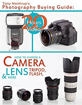 tony northrup s photography buying guide how to choose a camera rh amazon co uk nikon camera lens buying guide Back of Buyers Guide
