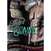 CAMBIO GOMME (Lara Haralds – The Strange Matchmaker Vol. 1)