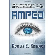 Amped by Richards, Douglas E. (2012) Paperback