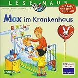 Max im Krankenhaus (LESEMAUS, Band 64)