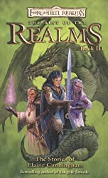 The Best Of The Realms III: The Stories of Elaine Cunningham (Forgotten Realms Novel: Best of the Realms) by Elaine Cunningham (2007-05-08)