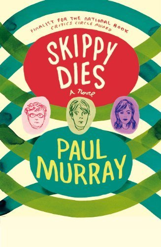 skippy-dies-a-novel-by-murray-paul-2011-paperback