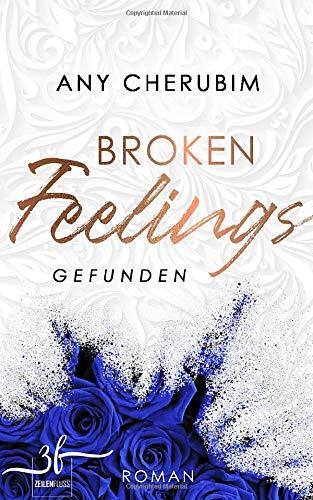 Broken Feelings - Gefunden: Liebesroman