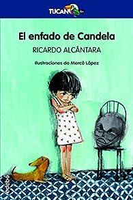 El enfado de Candela par Ricardo Alcántara