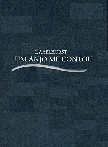 Um anjo me contou (Portuguese Edition) book cover