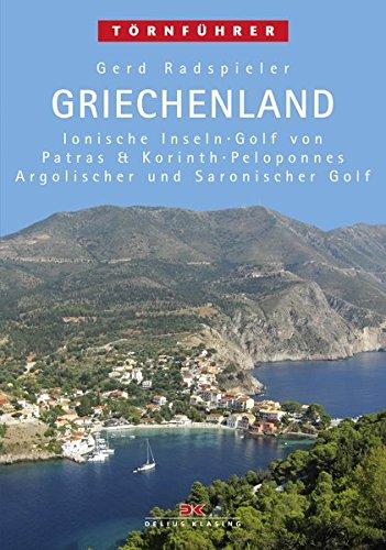 Preisvergleich Produktbild Griechenland 1: Ionische Inseln, Golf von Patras & Korinth, Peloponnes, Argolischer und Saronischer Golf