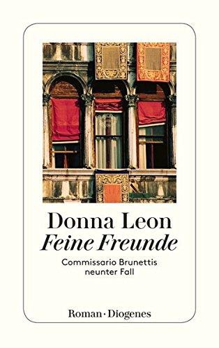 Feine Freunde: Commissario Brunettis neunter Fall (detebe)