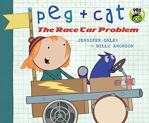 Peg + Cat: The Race Car Problem por Jennifer Oxley