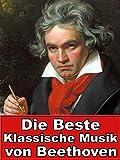 Die beste Klassische Musik von Beethoven