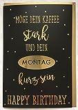 Geburtstagskarte black and gold Möge Dein Kaffee stark und dein Montag kurz sein