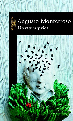 Literatura y vida (HISPANICA) por Augusto Monterroso