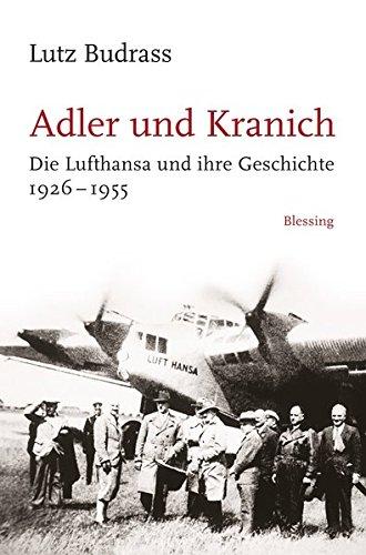 adler-und-kranich-die-lufthansa-und-ihre-geschichte-1926-1955