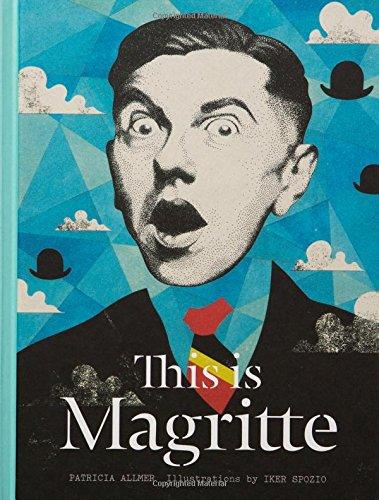 This is Magritte par Patricia Allmer, Iker Spozio