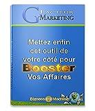 Telecharger Livres G Facteur Marketing Mettez Enfin cet Outil de votre cote pour Booster vos Affaires Buziness Machine t 6 (PDF,EPUB,MOBI) gratuits en Francaise