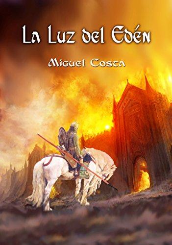 La Luz del Edén por Miguel Costa