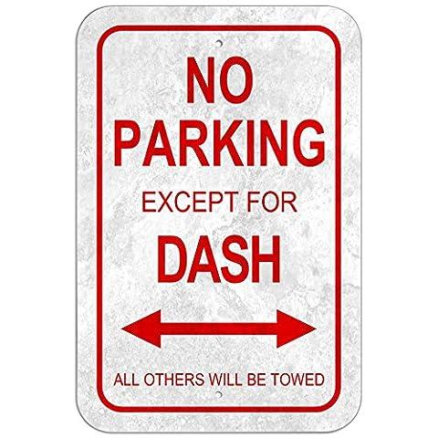 No Parking Kunststoff Schild Stecker Name–Dash, Kunststoff, 12