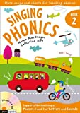 Singing Subjects – Singing Phonics 2: Songs and chants for teaching phonics