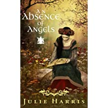 An Absence of Angels (English Edition)