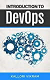 Introduction to DevOps: Introduction to DevOps was named one of the best books of all time by BookAuthority. (English Edition)