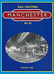 Manchester (Rail Centres) by Stanley Hall (2008-03-06)