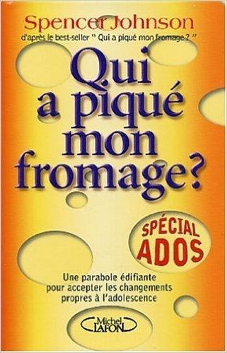 Qui a piqué mon fromage ? : Spécial ados de Johnson ( 4 septembre 2003 )