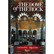 The Dome of the Rock by Said Nuseibeh (1996-10-01)